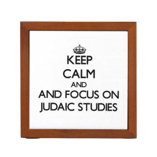 Keep calm and focus on Judaic Studies Pencil Holder