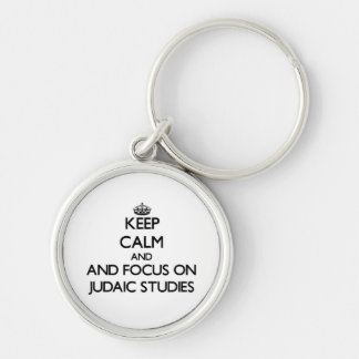 Keep calm and focus on Judaic Studies Keychains
