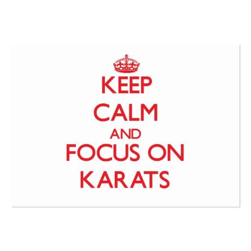 Keep Calm and focus on Karats Business Cards