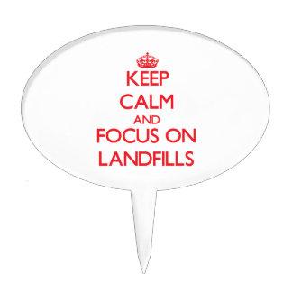 Keep Calm and focus on Landfills Cake Picks