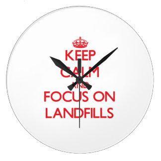 Keep Calm and focus on Landfills Wallclock