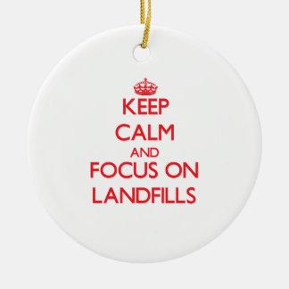Keep Calm and focus on Landfills Christmas Tree Ornament