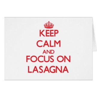 Keep Calm and focus on Lasagna Card