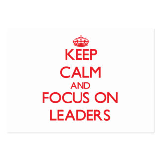 Keep Calm and focus on Leaders Pack Of Chubby Business Cards