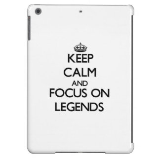 Keep Calm and focus on Legends iPad Air Covers