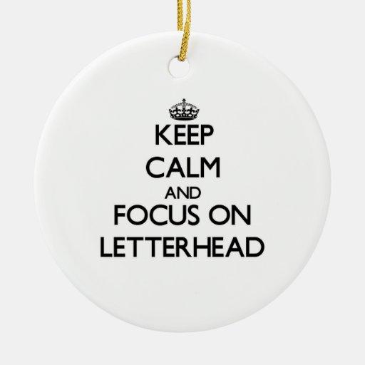 Keep Calm and focus on Letterhead Christmas Ornaments