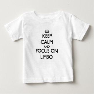 Keep Calm and focus on Limbo Tees