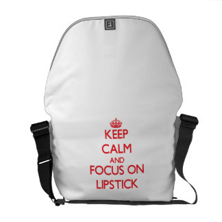 Keep Calm and focus on Lipstick Messenger Bags