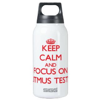 Keep Calm and focus on Litmus Tests 0.3 Litre Insulated SIGG Thermos Water Bottle