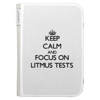 Keep Calm and focus on Litmus Tests Cases For Kindle