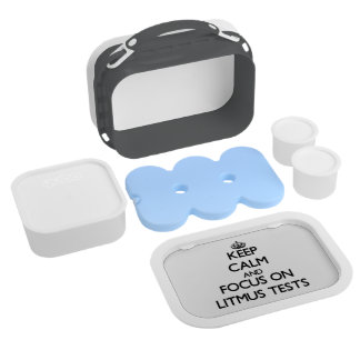 Keep Calm and focus on Litmus Tests Lunch Boxes