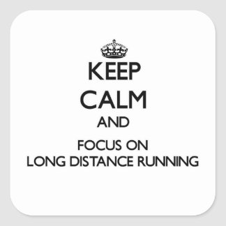 Keep Calm and focus on Long Distance Running Stickers