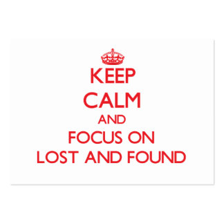 Keep Calm and focus on Lost And Found Business Card Template