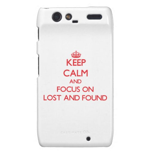 Keep Calm and focus on Lost And Found Droid RAZR Cover