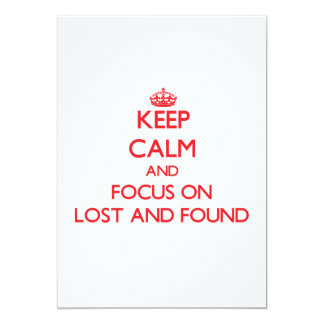 Keep Calm and focus on Lost And Found Personalized Invites