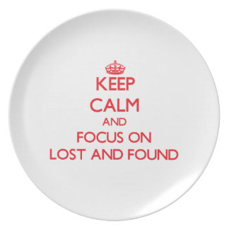 Keep Calm and focus on Lost And Found Party Plates