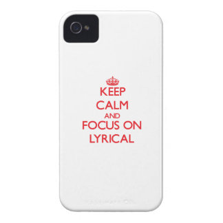 Keep Calm and focus on Lyrical iPhone 4 Cases