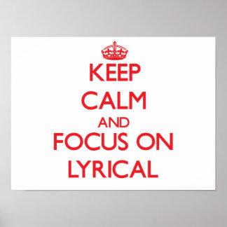 Keep Calm and focus on Lyrical Print