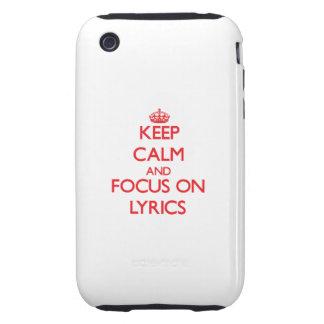 Keep Calm and focus on Lyrics Tough iPhone 3 Case