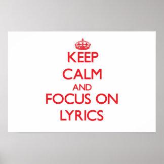 Keep Calm and focus on Lyrics Poster