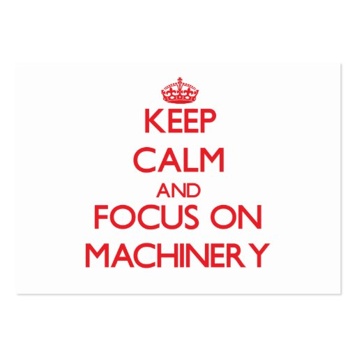 Keep Calm and focus on Machinery Business Card Template