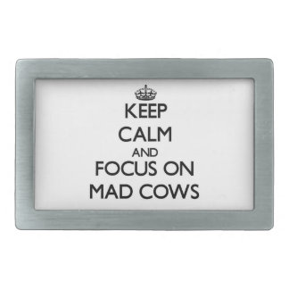 Keep Calm and focus on Mad Cows Belt Buckles