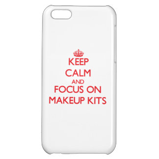 Keep Calm and focus on Makeup Kits Cover For iPhone 5C