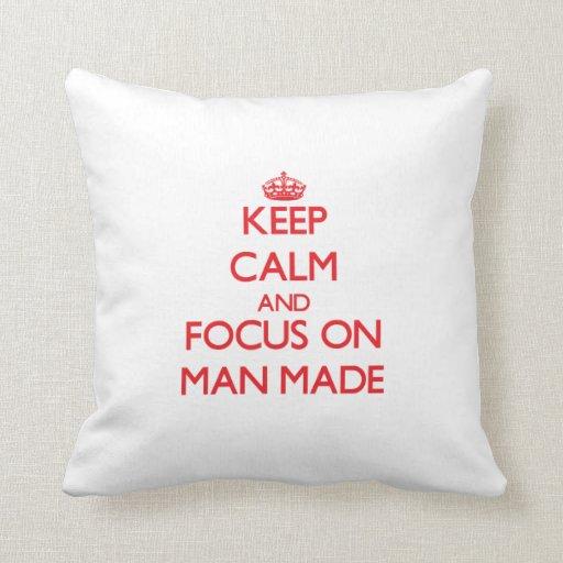 Keep Calm and focus on Man Made Throw Pillows