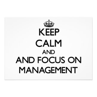 Keep calm and focus on Management Announcements
