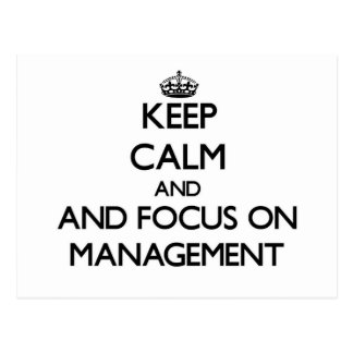 Keep calm and focus on Management Post Cards