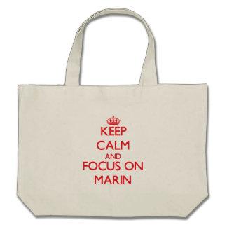 Keep Calm and focus on Marin Bag