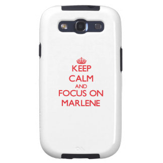 Keep Calm and focus on Marlene Galaxy SIII Cases