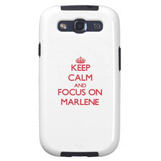 Keep Calm and focus on Marlene Galaxy SIII Cases