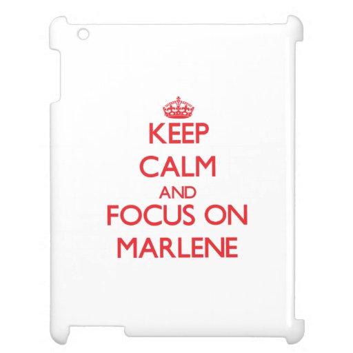 Keep Calm and focus on Marlene iPad Covers