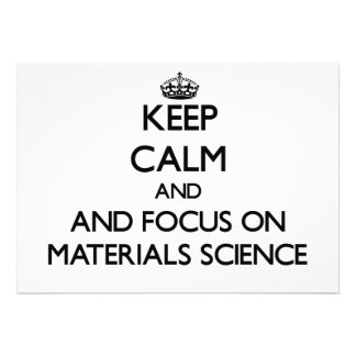 Keep calm and focus on Materials Science Invites