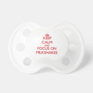 Keep Calm and focus on Milkshakes Baby Pacifiers
