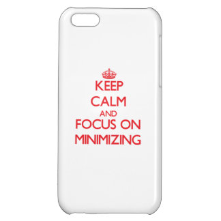 Keep Calm and focus on Minimizing iPhone 5C Cases