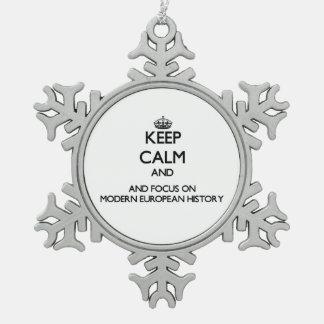 Keep calm and focus on Modern European History Ornament