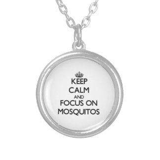 Keep Calm and focus on Mosquitos Silver Plated Necklace