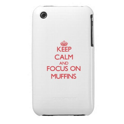 Keep Calm and focus on Muffins iPhone 3 Case-Mate Cases