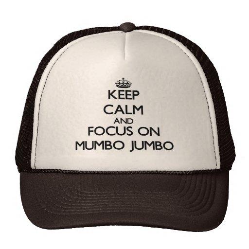 Keep Calm and focus on Mumbo Jumbo Hat