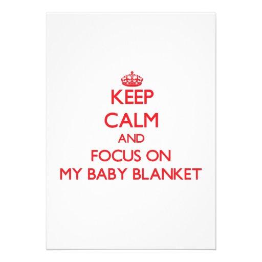 Keep Calm and focus on My Baby Blanket Custom Invite