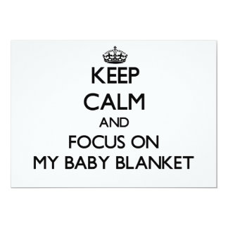Keep Calm and focus on My Baby Blanket Personalized Announcements