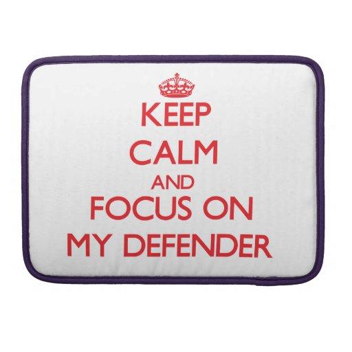 Keep Calm and focus on My Defender MacBook Pro Sleeve