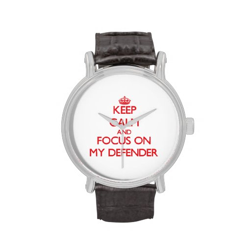 Keep Calm and focus on My Defender Wrist Watches