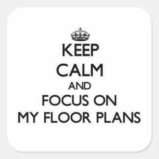 Keep Calm and focus on My Floor Plans Sticker
