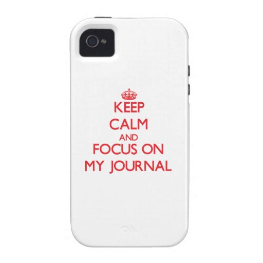 Keep Calm and focus on My Journal iPhone 4/4S Cover