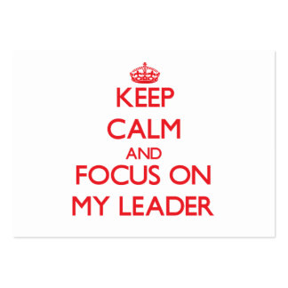 Keep Calm and focus on My Leader Pack Of Chubby Business Cards