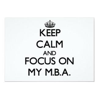 Keep Calm and focus on My M.B.A. 13 Cm X 18 Cm Invitation Card
