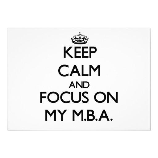 Keep Calm and focus on My M.B.A. Custom Announcement